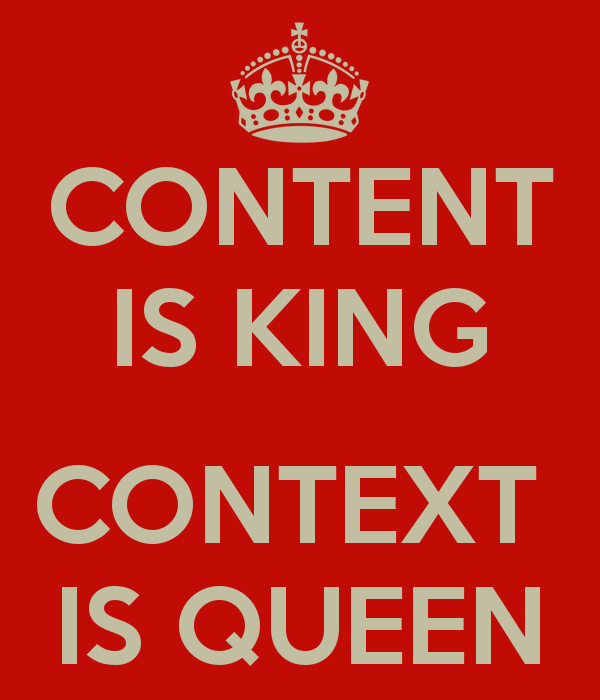 content-is-king-context-is-queen-2